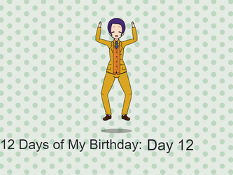 12 Days of My Birthday: Day 12 by TheLoudHouse1998