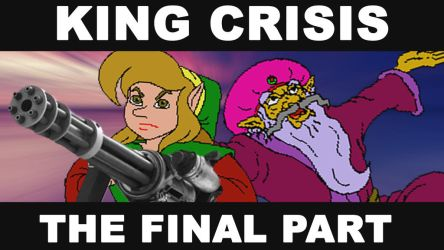 King Crisis: The Final Part by Meleemario364