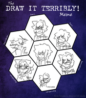 Draw it terribly by MonoMuffin