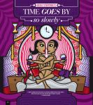 Time Goes by So Slowly by El-ArGeNtO