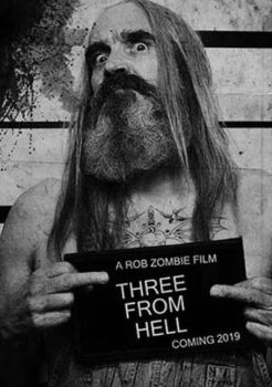 Three From Hell (2019) by NotRightInTheHead74