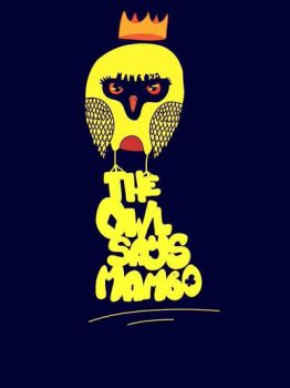 The owl says Mambo  by MamboAthens