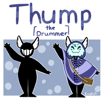 Thump the Drummer - Ref by erratictransparency