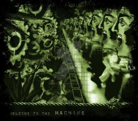Welcome to the Machine by Metaintelligenz