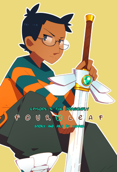 Four Leaf - Episode 5 by Lumaga