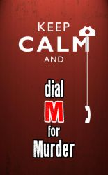 Keep Calm and Dial M by odairjr