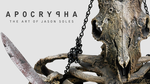 Apocrypha: The Art of Jason Soles by MrSoles
