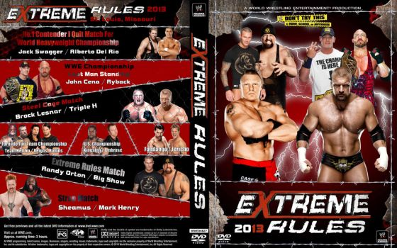 WWE Extreme Rules 2013 by Spacehoper29
