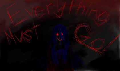 EVERYTHING MUST GO by unknownsmilyart1
