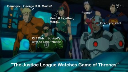 The Justice League Catching Up On Game of Thrones by MJulesTournier
