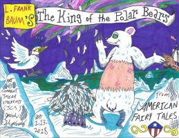 King of the Polar Bears [L. Frank Baum] by JCSStudio