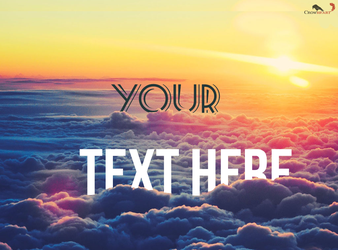 Sunrise and clouds: Text design by LukenCrowheart