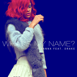 Rihanna - What's My Name? (feat. Drake) by other-covers