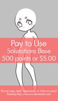 Pay to Use Base {Salutations} 500 points or $5.00 by Koru-ru