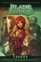 BLADE RAIDERS: EXODUS Fantasy Novel by grantgoboom