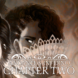 Andante's Inferno: Chapter Two by Art-Zealot