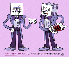 [MM] 'LOUD HOUSE' Style: King Dice (CUPHEAD) by MAST3R-RAINB0W
