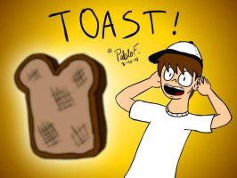 TOAST! by Pablos-Corner