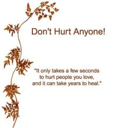 Dont Hurt Any One.. by MiSsPrEtTy