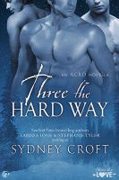 Three the Hard Way by LCChase