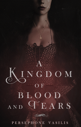 A Kingdom of Blood and Tears by XmentaldiseaseX