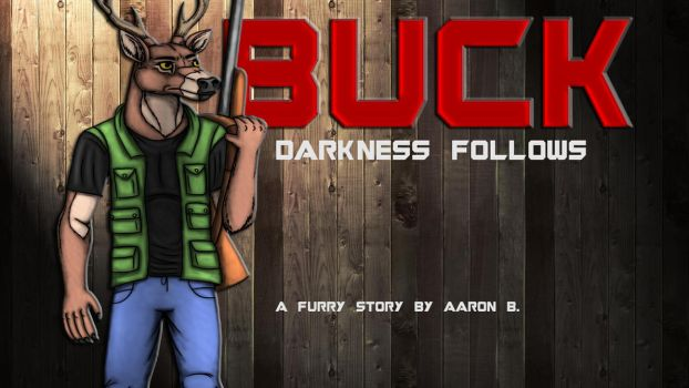 BUCK: DARKNESS FOLLOWS (BOOK COVER) by Equus-21