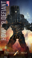 Pacific Rim - Howler Defiant [US] by WormWoodTheStar