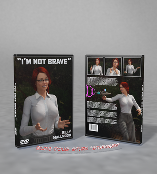 I'm not brave by sturkwurk