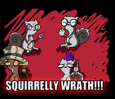 SQUIRRELLY WRATH by itanatsu-chan