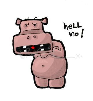 hippo says HELL NO by tRuCciE