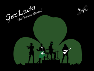 Get Lucky (St. Patrick's Edition) by StrayCatGraphics
