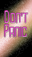 Don't Panic Screen by jay042