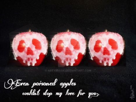 Poisoned Apples, Happy Valentines by ArtyMissK