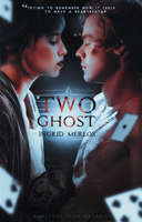 Two Ghost [Wattpad Cover] by BeMyOopsHi