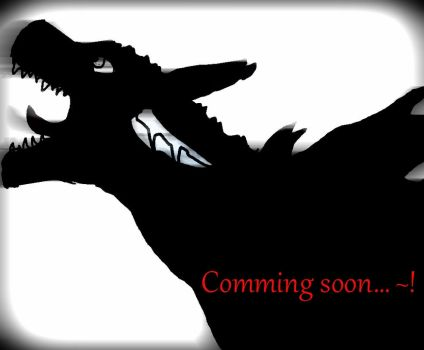 Comming soon ~ by AquaDestroyer
