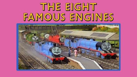 The Eight Famous Engines by JeffreyKitsch