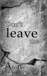 don't leave me alone by 3ameeduae