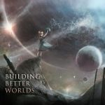 Building Better Worlds- album cover for Aviators by FoxInShadow