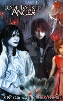 Look Back in Anger (Book 1 Cover) by nickgraves