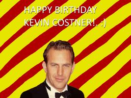 Happy Birthday Kevin Costner by Nolan2001