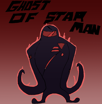 Ghost Of Starman by that-one-guy-again