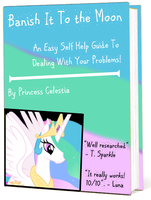 Banish it to the Moon: a book by Princess Celestia by fishy009er
