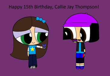 Happy 15th Birthday, Callie Jay Thompson! by SweetBitty05