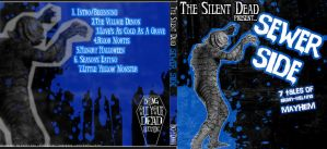 The Silent Dead. SEWER SIDE by Tarka