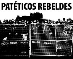 PATETICOS REBELDES by gringoloco