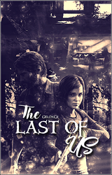 The Last of Us by geloxcii