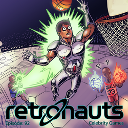 Retronauts 26 Celebrity Games by P5ych