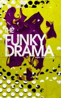 The Funky Drama by SpiderIV