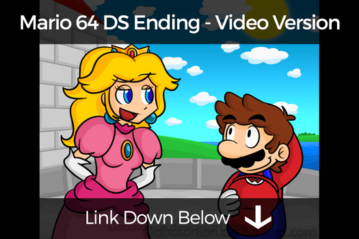 Mario 64 DS Ending [Video Version] by Gabasonian
