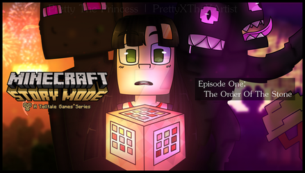 Minecraft: Story Mode - The Order Of The Stone by PrettyXTheXArtist